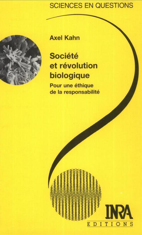 Société et révolution biologique ; pour une éthique de la responsabilité