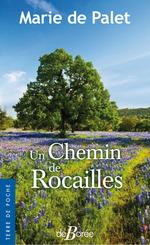 Vente EBooks : Un chemin de rocailles  - Marie de Palet