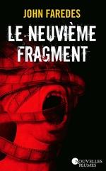 Le neuvième fragment  - John Faredes