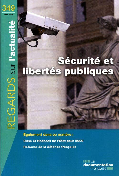 Regards Sur L'Actualite T.349; Securite Et Libertes Publiques