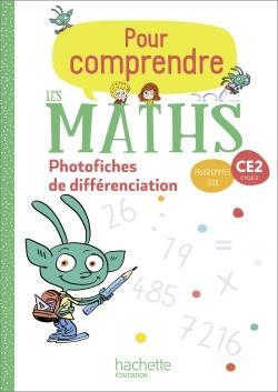 Pour comprendre les maths ; CE2 ; photofiches de différenciation (édition 2020)