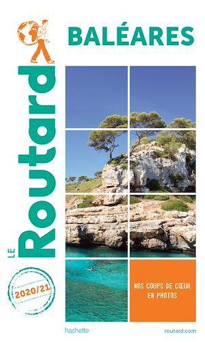 Guide du Routard ; Baléares (édition 2020/2021)