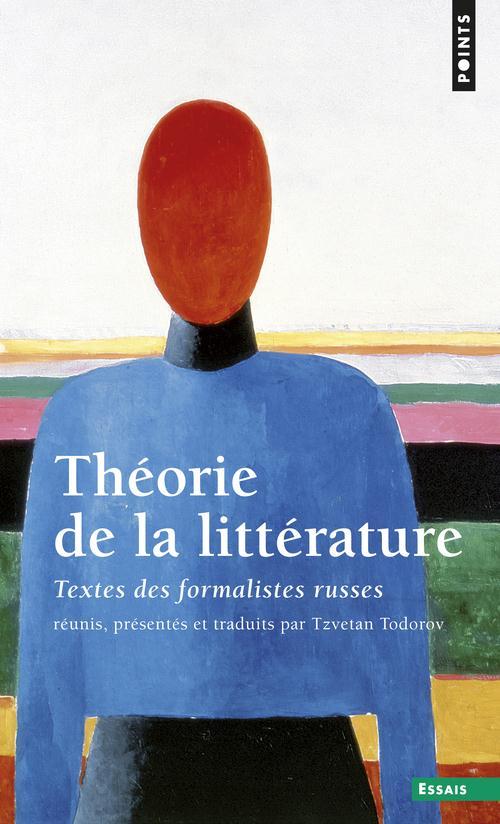 Theorie De La Litterature. Textes Des Formalistes