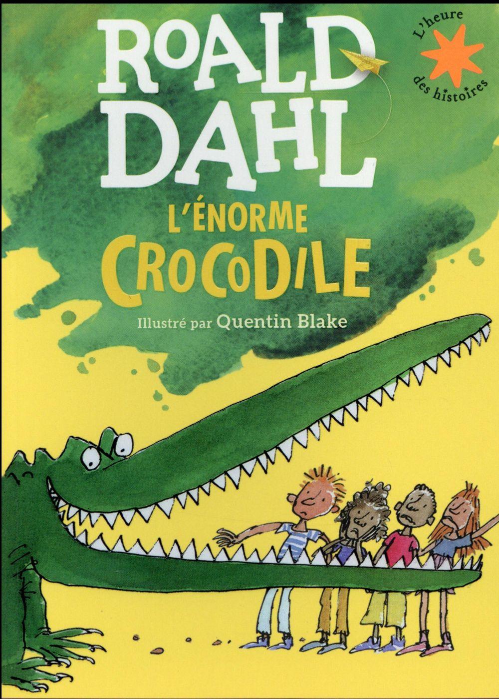 L-ENORME CROCODILE DAHL/BLAKE
