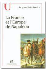 Vente Livre Numérique : La France et l'Europe de Napoléon  - Jacques-Olivier Boudon
