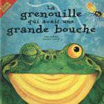Couverture de La Grenouille Qui Avait Une Grande Bouche - Livre Anime