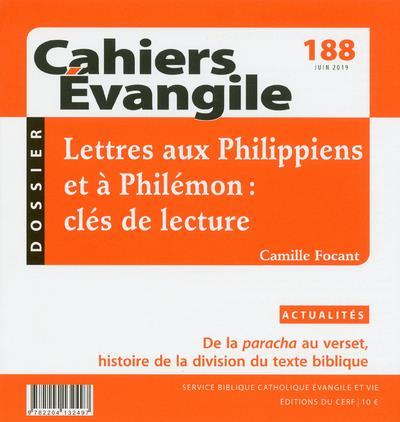 CAHIERS EVANGILE - NUMERO 188 LETTRES AUX PHILIPPIENS ET A PHILEMON : CLES DE LECTURE