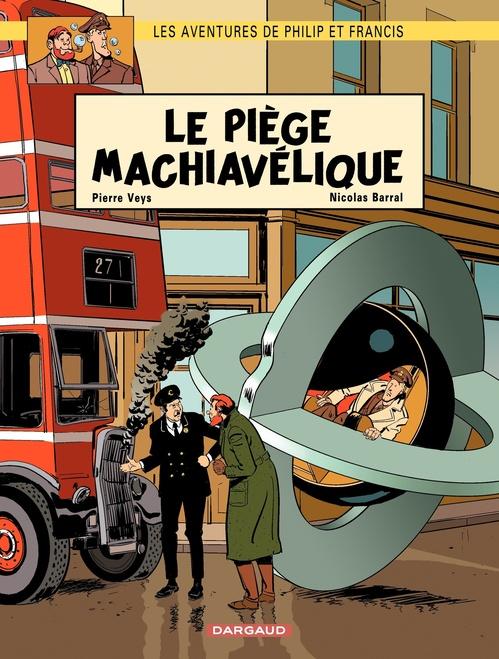 Aventures de Philip et Francis (Les) - Tome 2 - Le Piège Machiavélique (2)