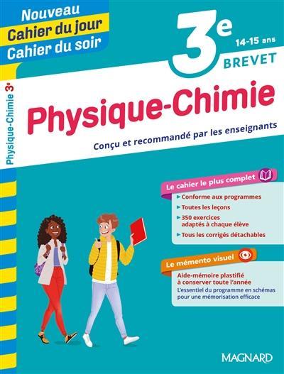 Cahiers du jour/ soir ; physique-chimie ; 3e ; brevet