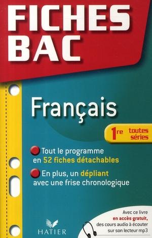 Fiches bac T.15 ; français ; 1ères toutes séries
