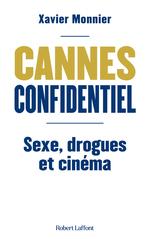 Cannes Confidentiel  - Xavier Monnier