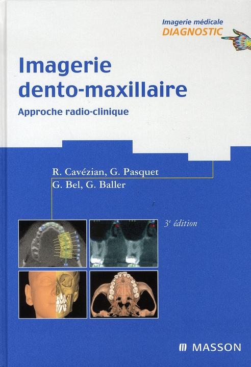Imagerie Dento-Maxillaire (3e Edition