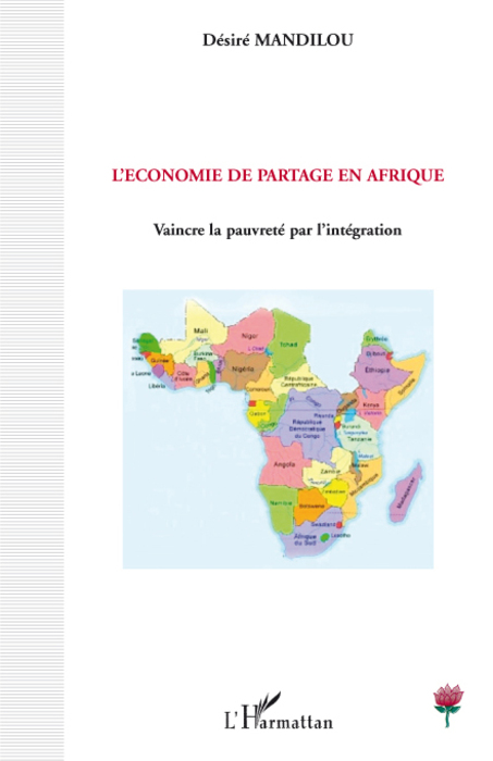 L'économie de partage en Afrique ; vaincre la pauvreté par l'intégration