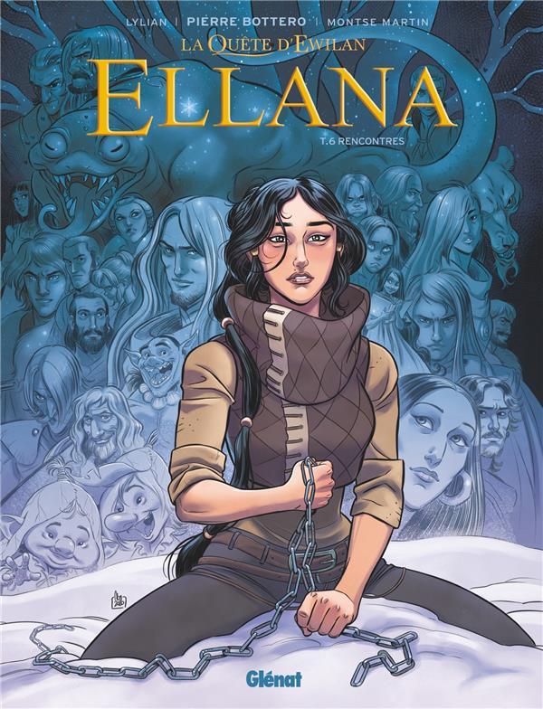 La quête d'Ewilan - Ellana T.6 ; rencontres