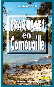Braquages en Cornouailles
