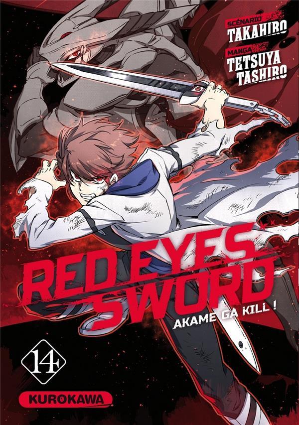 Red eyes sword - Akame ga Kill  T.14