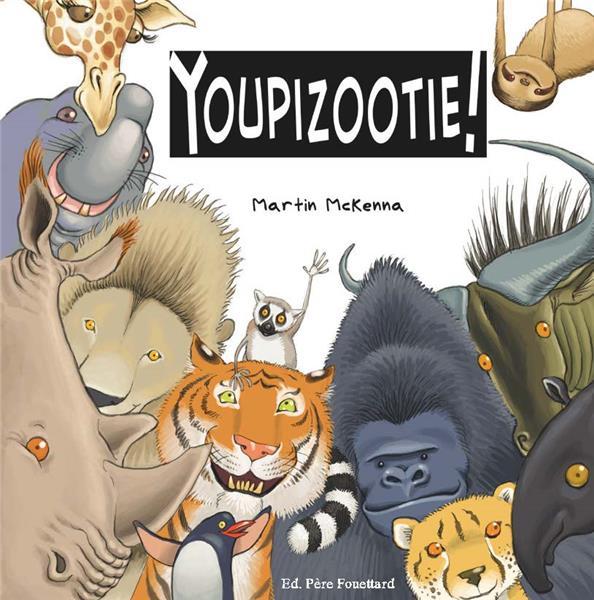 Youpizootie !