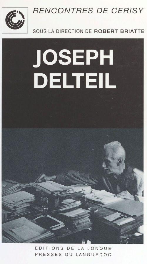 Joseph delteil rencontres de cerisy
