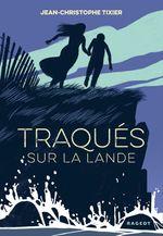 Vente Livre Numérique : Traqués sur la lande  - Jean-Christophe Tixier