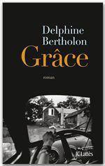 Vente EBooks : Grâce  - Delphine Bertholon