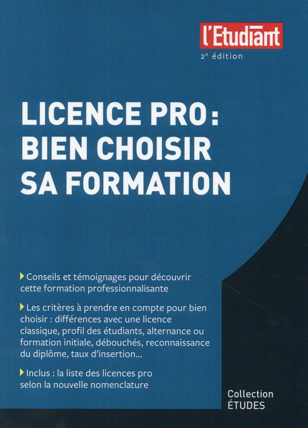 licence pro ; bien choisir sa formation (2e édition)