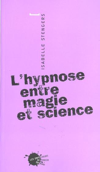 L'hypnose entre magie et science