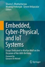Embedded, Cyber-Physical, and IoT Systems  - Senem Velipasalar - Shuvra S. Bhattacharyya - Miodrag Potkonjak