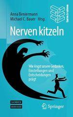 Nerven kitzeln  - Michael C. Bauer - Anna Beniermann