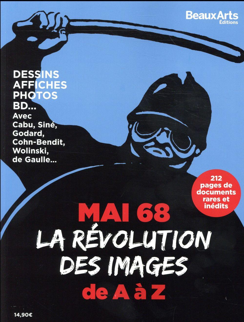 Mai 68 ; la revolution des images de a a z