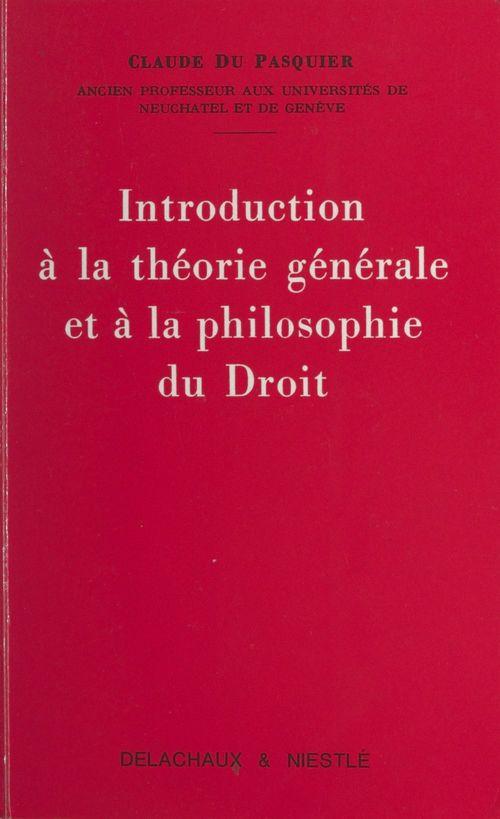 Introduction à la théorie générale et à la philosophie du droit