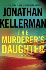 Vente Livre Numérique : The Murderer's Daughter  - Jonathan Kellerman