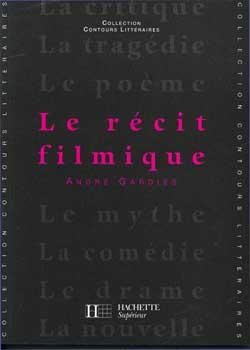Le recit filmique (édition 1993)