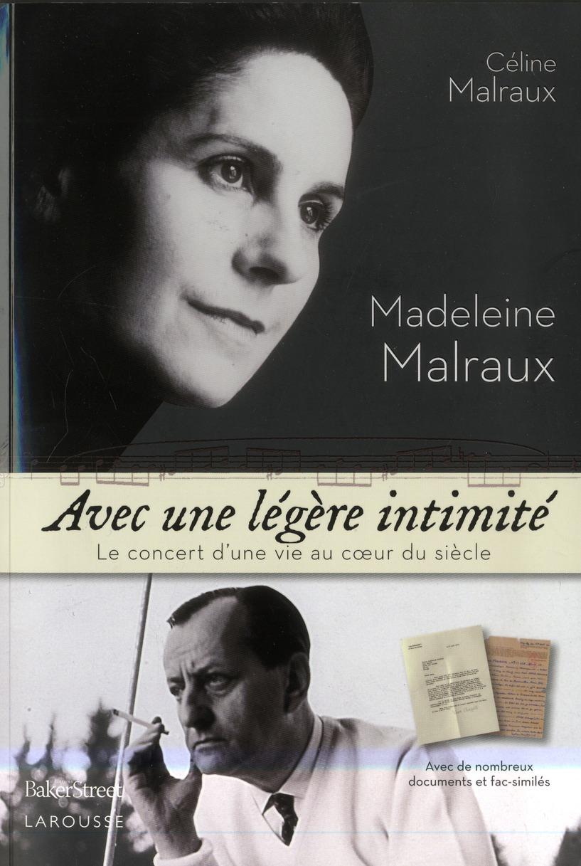 Madeleine Malraux ; avec une légère intimité