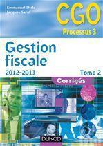 gestion fiscale t.2 ; corrigés (édition 2012/2013)