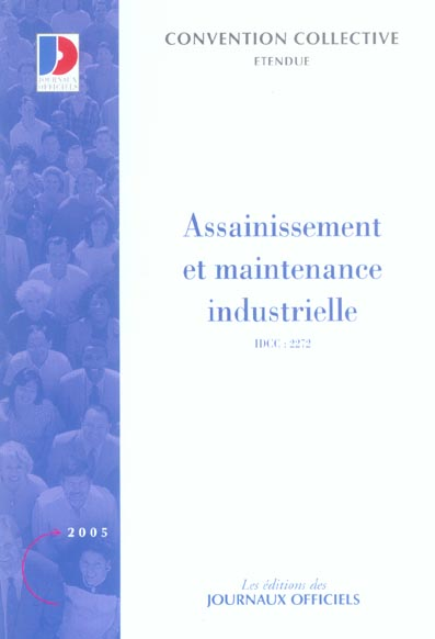 Assainissement et maintenance industrielle n 3309 2005 - etendue idcc : 2272