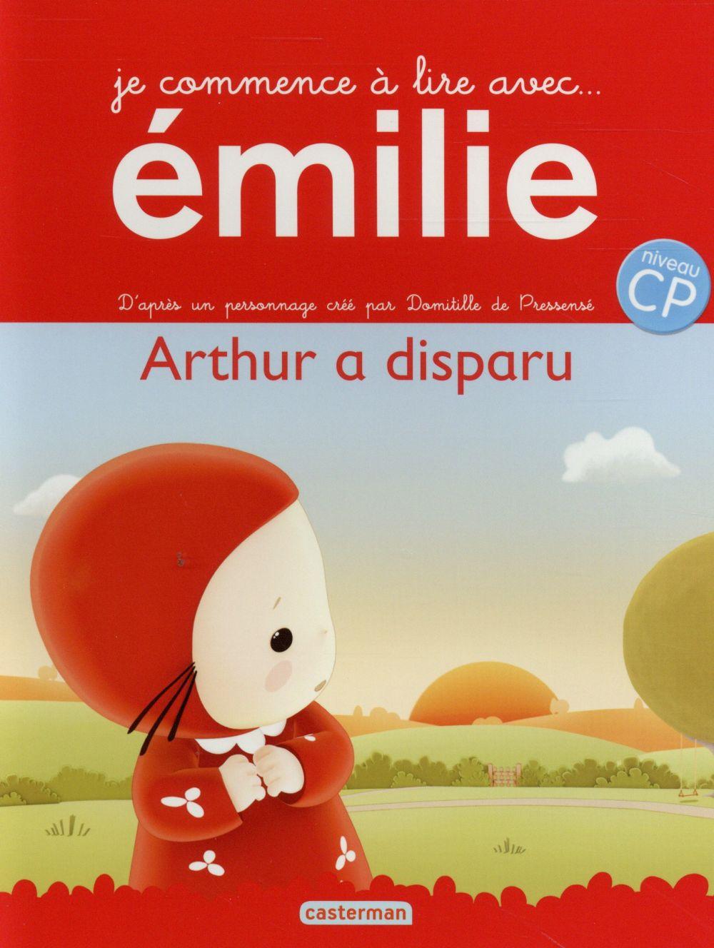 Je commence à lire avec Emilie T.12 ; Arthur a disparu