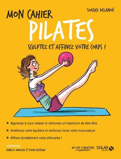 MON CAHIER ; pilates (édition 2017)