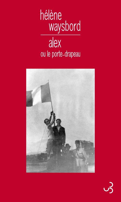 Alex ou le porte-drapeau
