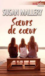 Vente EBooks : Soeurs de coeur  - Susan Mallery