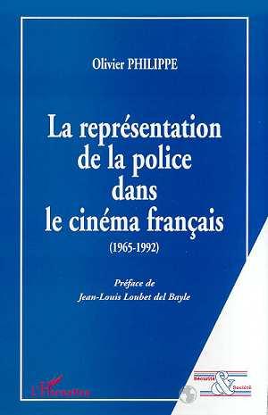 La representation de la police dans le cinema francais (1965-1992)