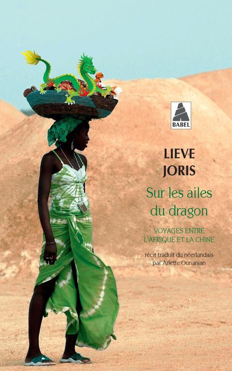 Sur les ailes du dragon ; voyages entre l'Afrique et la Chine