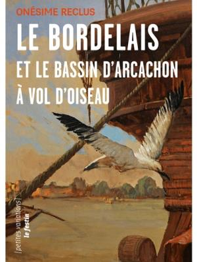 LE BORDELAIS ET LE BASSIN D'ARCACHON A VOL D'OISEAUX