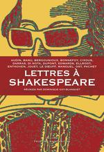 Vente Livre Numérique : Lettres à Shakespeare  - Jacques DARRAS - Dominique GOY-BLANQUET - Pierre BERGOUNIOUX - Georges BANU - Michèle AUDIN - Hélène CIXOUS - Yves BONNEFOIX