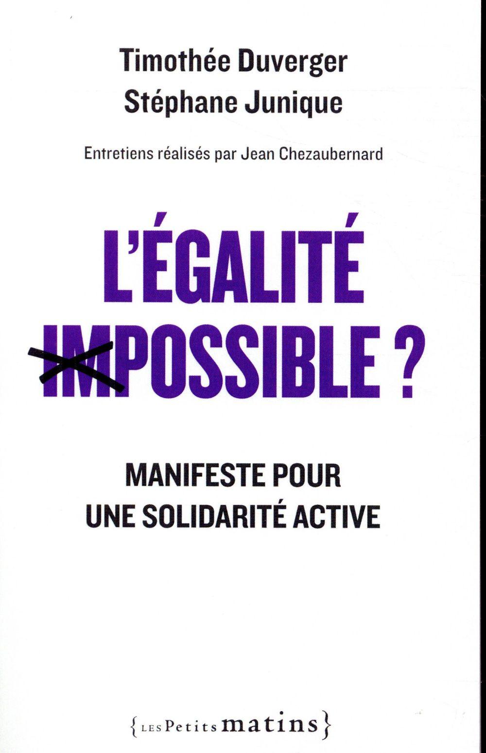L'égalité (im)possible ? manifeste pour une solidarité active