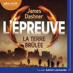 Vente AudioBook : L'Épreuve 2 - La Terre brulée  - Dashner James