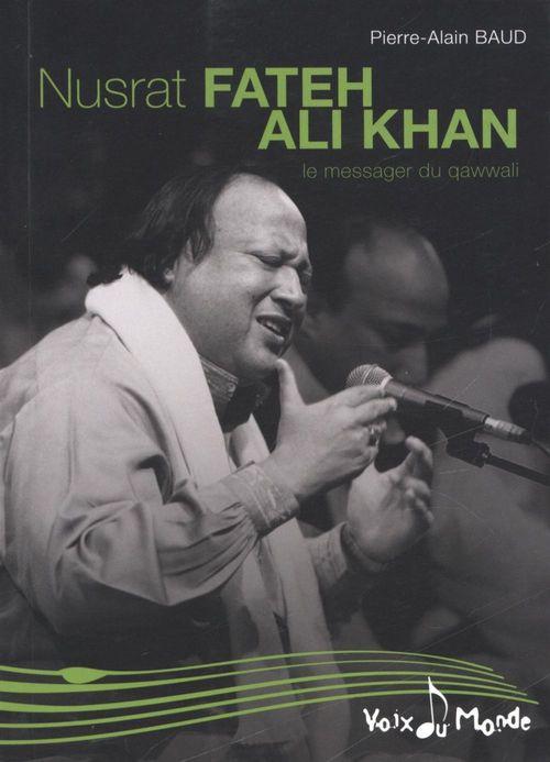 Nusrat Fateh, Ali Khan ; le messager qawwali