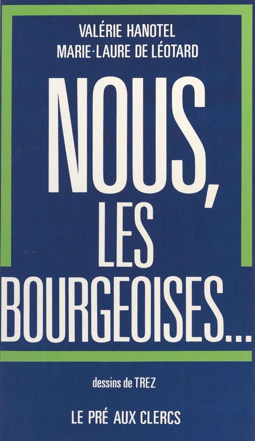 Nous les bourgeoises