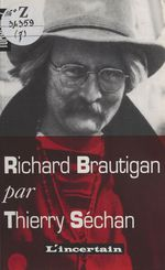 Vente Livre Numérique : Tombeau de Richard Brautigan  - Thierry Séchan
