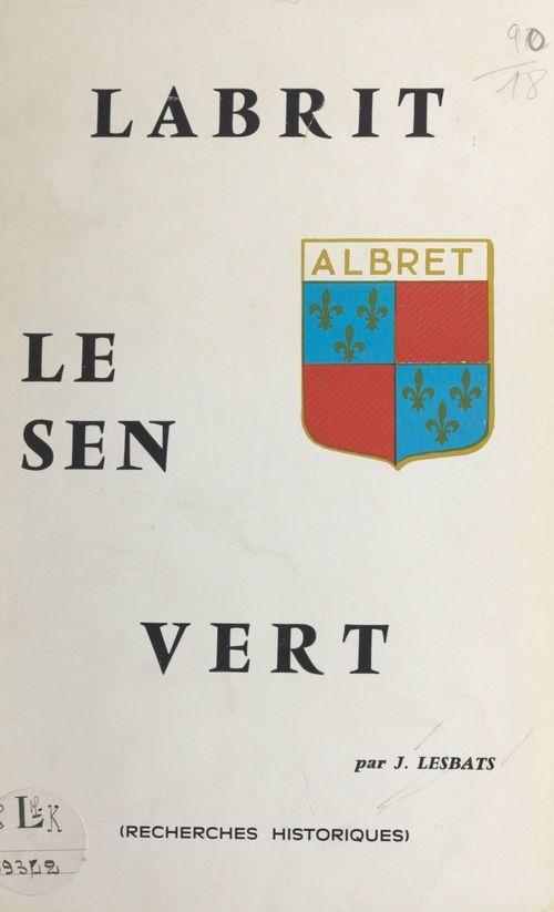 Labrit, Le Sen, Vert
