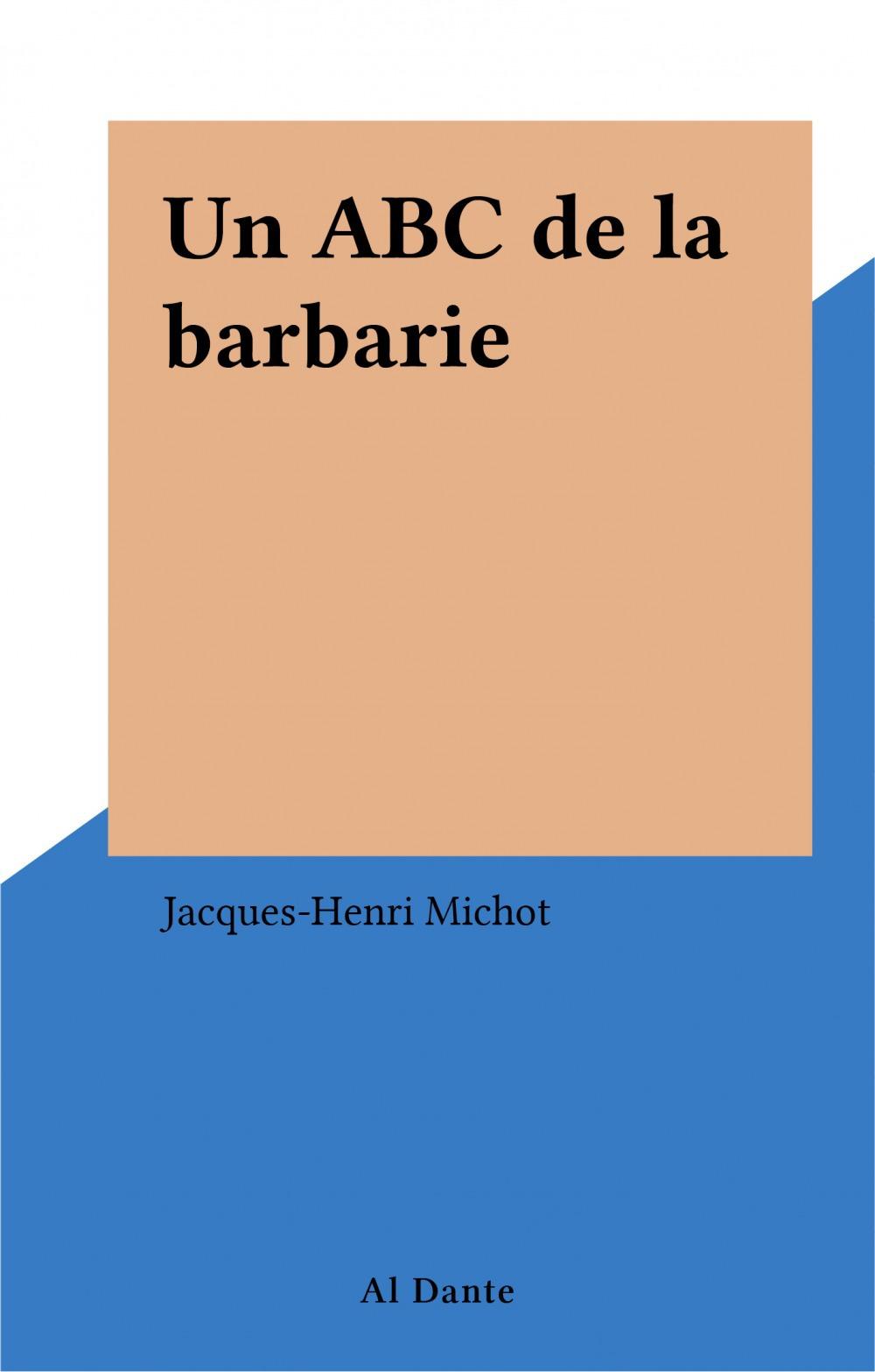 Un abc de la barbarie